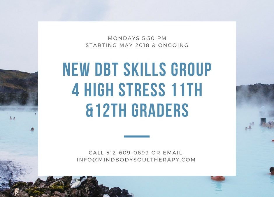 New DBT Group for High Stressed High Schoolers